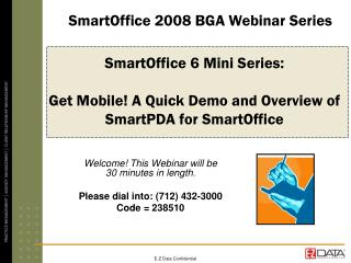 SmartOffice 6 Mini Series:  Get Mobile! A Quick Demo and Overview of SmartPDA for SmartOffice