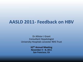 AASLD 2011- Feedback on HBV