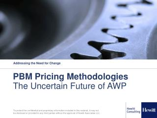 PBM Pricing Methodologies The Uncertain Future of AWP