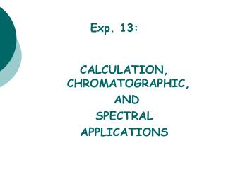 Exp. 13: