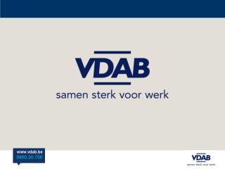 Als publieke dienstverlener wil de VDAB : voor werkzoekenden, werknemers en werkgevers