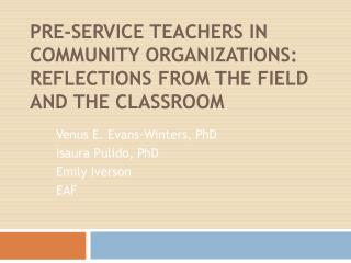 Pre-service teachers in community organizations:  Reflections from the field and the classroom