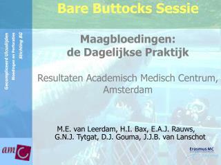 M.E. van Leerdam, H.I. Bax, E.A.J. Rauws,  G.N.J. Tytgat, D.J. Gouma, J.J.B. van Lanschot