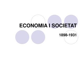 ECONOMIA I SOCIETAT