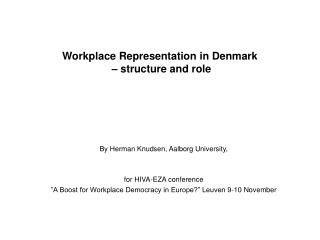Workplace Representation in Denmark  – structure and role