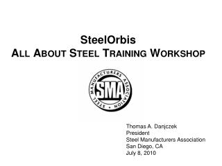 SteelOrbis All About Steel Training Workshop