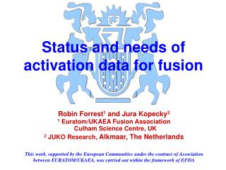 Status and needs of activation data for fusion