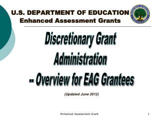 U.S. DEPARTMENT OF EDUCATION Enhanced Assessment Grants