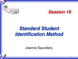 Standard Student Identification Method