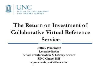 The Return on Investment of Collaborative Virtual Reference Service