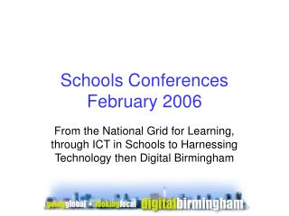 Schools Conferences February 2006