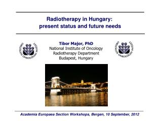 Radiotherapy in Hungary:  present status and future needs