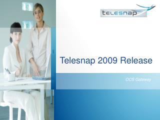 Telesnap 2009 Release