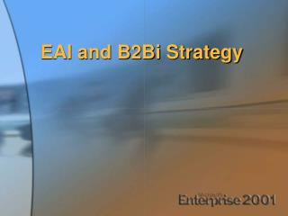 EAI and B2Bi Strategy