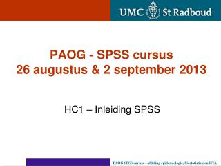 PAOG - SPSS cursus 26 augustus & 2 september 2013