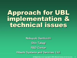 Approach for UBL implementation & technical issues