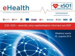EZK:  EDS – okamžitý zdroj najdôležitejších informácií pre RZP