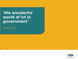 �the wonderful world of ict in government�
