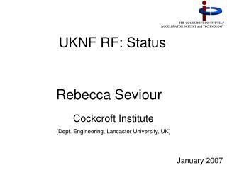 UKNF RF: Status