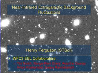 WFC3 EBL Collaborators: