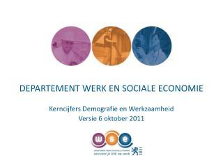 DEPARTEMENT WERK EN SOCIALE ECONOMIE