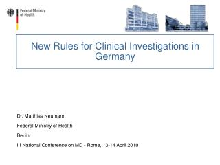 New Rules for Clinical Investigations in Germany