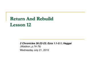 Return And Rebuild Lesson 12
