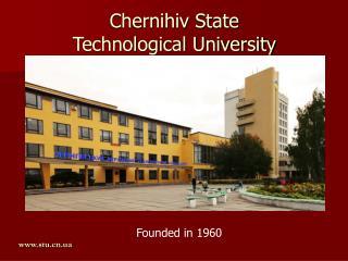 Chernihiv State  Technological University