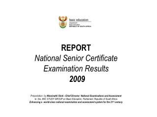 Report  National Senior Certificate Examination Results  2009