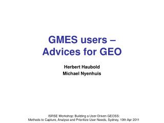 GMES users –  Advices for GEO