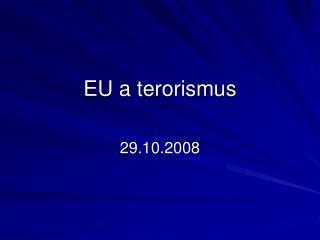 EU a terorismus