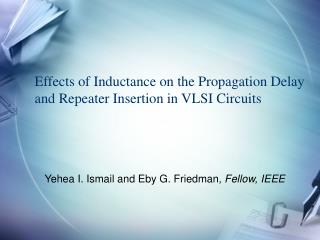 Effects of Inductance on the Propagation Delay and Repeater Insertion in VLSI Circuits