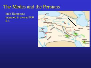 The Medes and the Persians