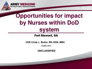 Opportunities for impact by Nurses within DoD system