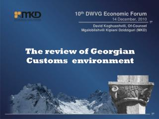 The review of Georgian  Customs  environment