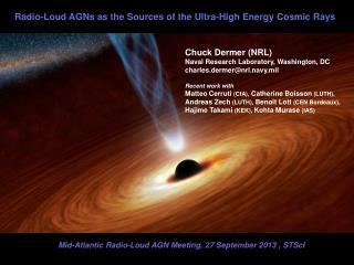 Chuck Dermer (NRL) Naval Research Laboratory, Washington, DC charles.dermer@nrl.navy.mil