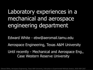 Laboratory experiences in a mechanical and aerospace engineering department