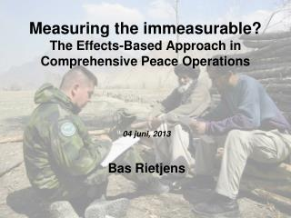 Measuring the immeasurable? The Effects-Based Approach in Comprehensive Peace Operations