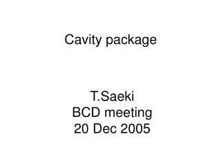 Cavity package