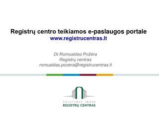 Registrų centro teikiamos e-paslaugos portale registrucentras.lt