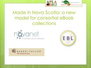 Made in Nova Scotia: a new model for consortial eBook collections