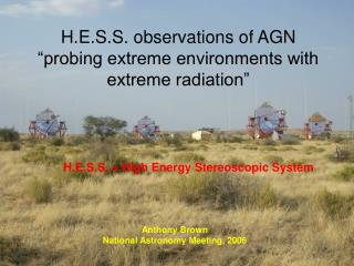 "H.E.S.S. observations of AGN  ""probing extreme environments with extreme radiation"""