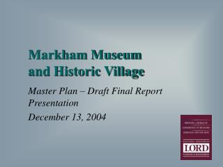 Markham Museum  and Historic Village