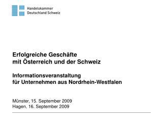 Erfolgreiche Geschäfte mit Österreich und der Schweiz Informationsveranstaltung