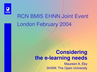 RCN BMIS EHNN Joint Event London February 2004