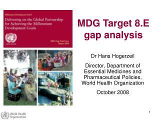 MDG Target 8.E gap analysis