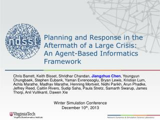 Planning and Response in the Aftermath of a Large Crisis: An Agent-Based Informatics Framework