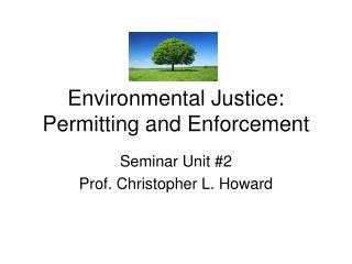 Environmental Justice: Permitting and Enforcement