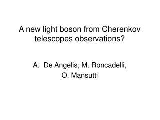 A new light boson from Cherenkov telescopes observations?