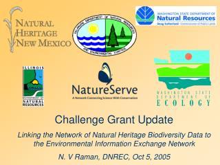 Challenge Grant Update